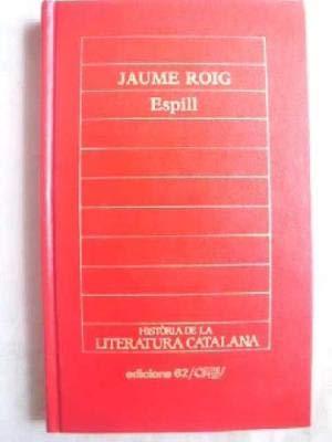 Espill o Llibre de les dones: Roig, Jaume