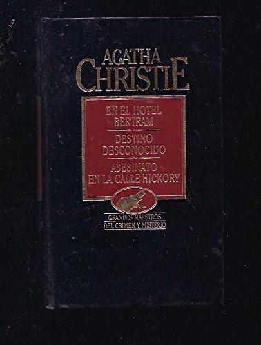 EN EL HOTEL BERTRAM. DESTINO DESCONOCIDO. ASESINATO: AGATHA CHRISTIE