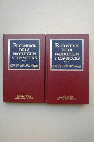 9788475308104: El control de la producción y los stocks G W Plossl y O W Wight