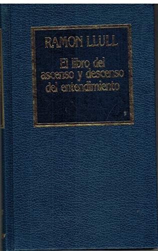 9788475308906: EL LIBRO DEL ASCENSO Y DESCENSO DEL ENTENDIMIENTO