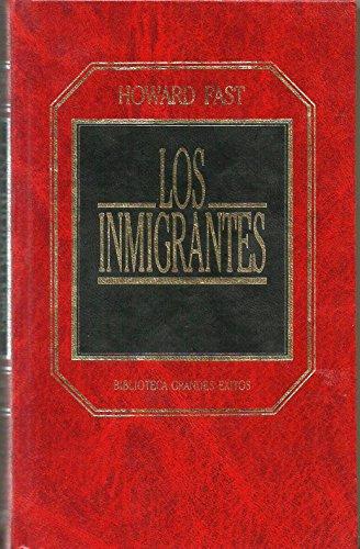 9788475308913: Los inmigrantes