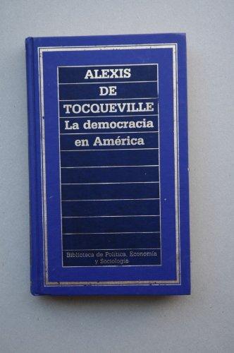 9788475309361: La democracia de América / Alexis de Tocqueville ; [traducción de Marcelo Arroita-Jáuregui]