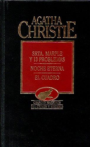 9788475309507: Srta. Marple y trece problemas ;Noche eterna ; El cuadro