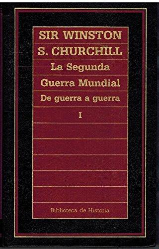 9788475309699: La Segunda Guerra Mundial, Vol. 1: De Guerra a Guerra (Biblioteca de Historia)