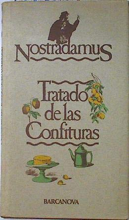 9788475330068: TRATADO DE LAS CONFITURA