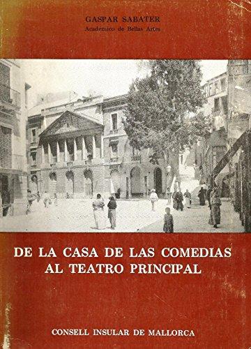 De la casa de las comedias alteatro principal: Sabater, Gaspar