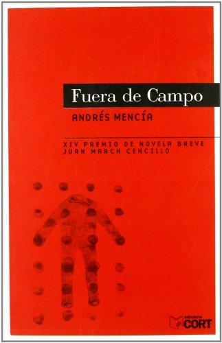 9788475355979: Fuera de Campo (Spanish Edition)