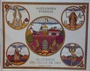 El Cuento del Gallo de Oro. Ilustrado: Alexander Pushkin