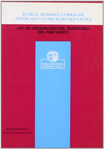 9788475429717: Euskal Herriko lurralde antolakuntzari buruzko Legea =: Ley de ordenacion del territorio del Pais Vasco (Coleccion Textos legales)