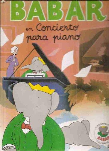 9788475465463: Babar En Concierto Para Piano (Spanish Edition)