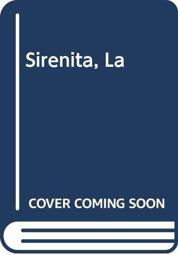 9788475467467: Sirenita, La (Spanish Edition)