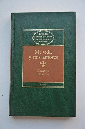Mi vida y mis amores: Giacomo Casanova