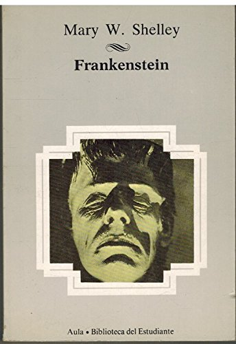 9788475512853: Frankenstein; Or, The Modern Prometheus