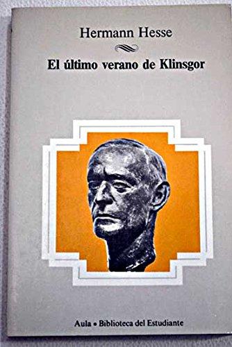 9788475512860: El último verano de Klinsgor