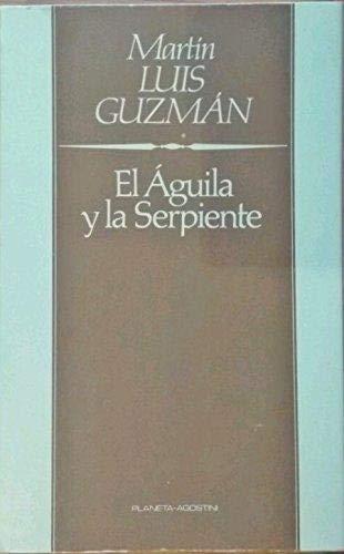9788475514635: La Aguila Y La Serpiente
