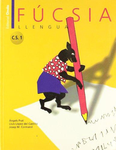 9788475527987: FÚCSIA. LLengua C.S 1