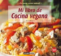 9788475560397: Mi Libro De Cocina Vegana (Cocina Natural) (Spanish Edition)