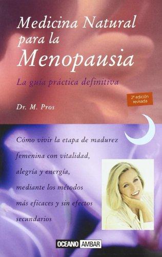 9788475560441: Medicina natural para la menopausia/ Natural Medicine for Menopause (Luna Creciente) (Spanish Edition)