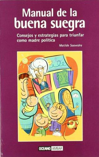 9788475560489: Manual de la buena suegra (Muy Personal / Very Personal)