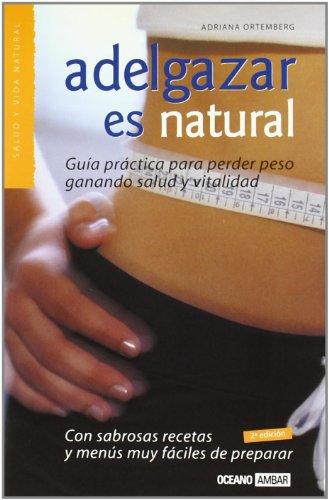 9788475560649: Adelgazar es natural (Salud Y Vida Natural)