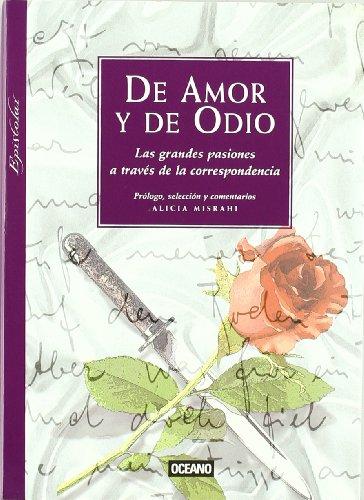 9788475560823: de Amor y de Odio (Spanish Edition)