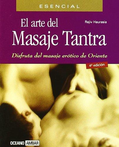 9788475560946: El arte del masaje Tantra (Minilibros / El libro esencial)