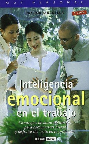 Inteligencia emocional en el trabajo: Torrabadella, Paz