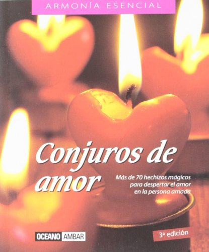9788475561974: Conjuros De Amor (El Libro Esencial) (Spanish Edition)