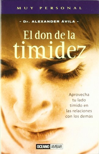 9788475562087: El Don De LA Timidez (Spanish Edition)
