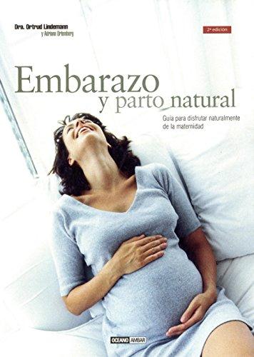 9788475562216: Embarazo natural: Nueve meses y diez lunas (Mente, cuerpo y espíritu)