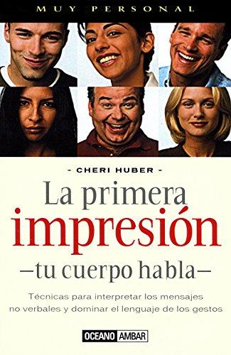 9788475562827: La Primera Impresion (Spanish Edition)