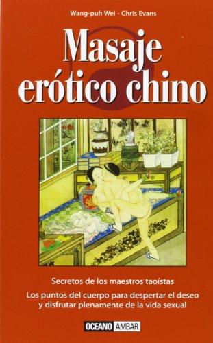 9788475562834: Masaje erotico chino/ Chinese Erotic massage (Spanish Edition)