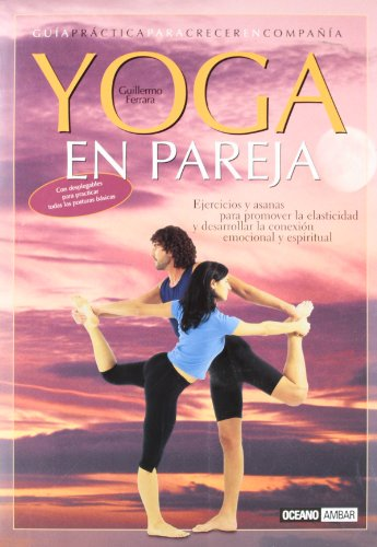 9788475562889: Yoga En Pareja / Yoga For Couples (Spanish Edition)
