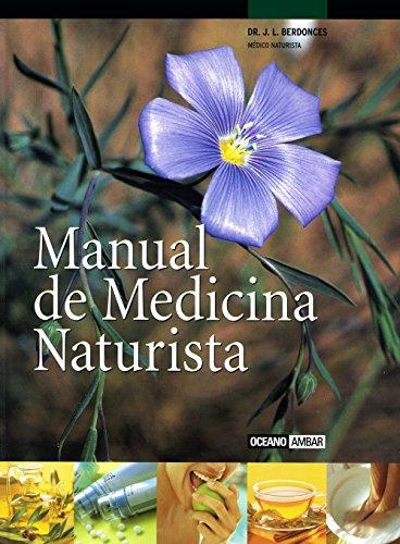 9788475562988: Manual De Medicina Naturista/manual Of Natural Medicine (Spanish Edition)
