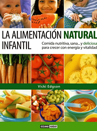 9788475563091: La Alimentacion Natural Infantil (Cocina Natural) (Spanish Edition)