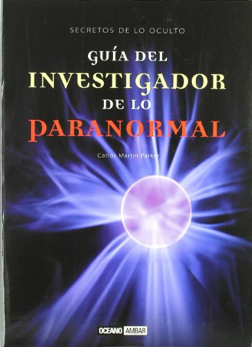 9788475563107: Guia Del Investigador De Lo Paranormal / Guide For The Researcher Of The Paranormal (Spanish Edition)