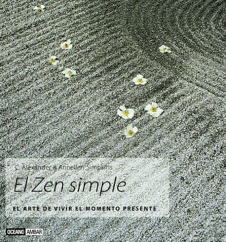 9788475563145: El Zen simple: Las técnicas de meditación explicadas paso a paso (Inspiraciones)