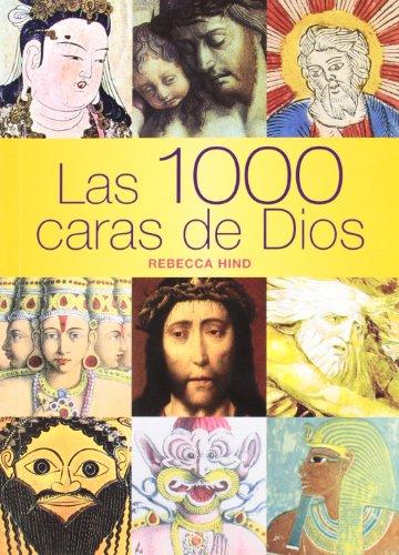 9788475563152: Las 1000 Caras De Dios (Ilustrados) (Spanish Edition)