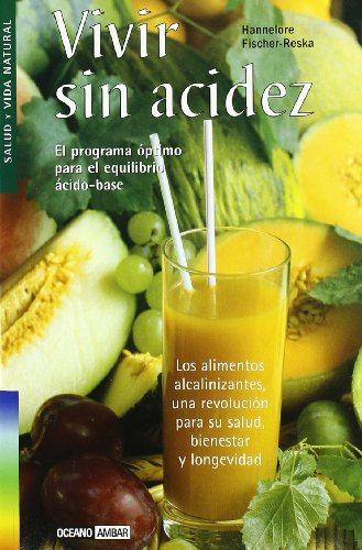 9788475563299: Vivir Sin Acidez/living Without Heartburn (Salud y vida natural) (English and Spanish Edition)