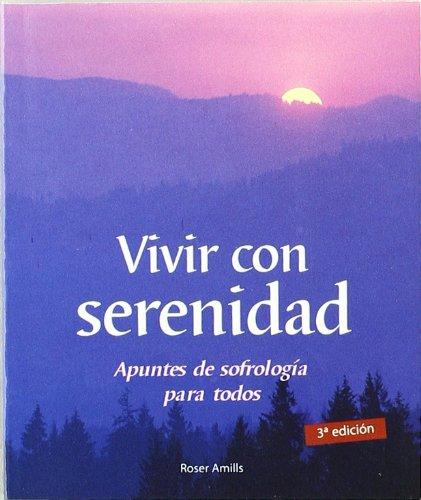 9788475563503: Vivir con serenidad (Minilibros / Armonía Esencial)
