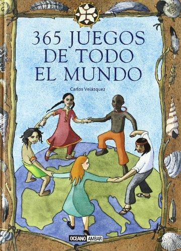 9788475563961: 365 juegos de todo el mundo (Tiempo Libre) (Spanish Edition)
