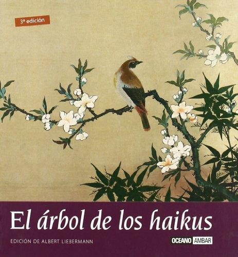 El árbol de los haikus: Una terapia zen para el alma (Inspiraciones) - Francesc Miralles