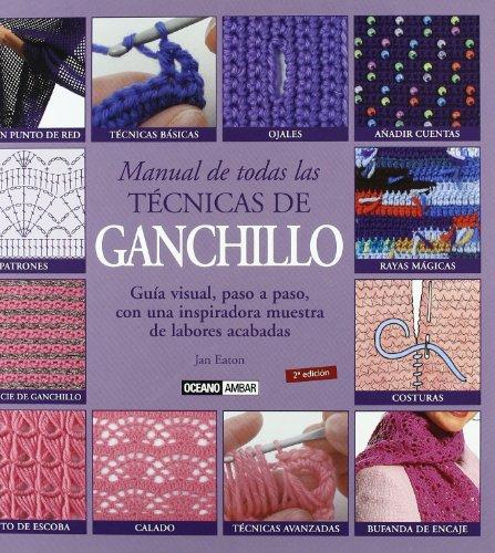 9788475564340: Manual de todas las tecnicas de ganchillo