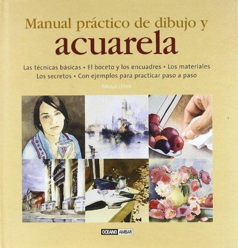 Manual practico de dibujo y acuarela (Tiempo: Paula Leiva