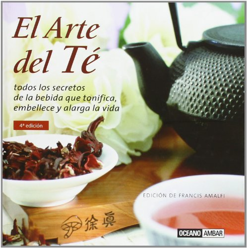 9788475564555: El Arte del te/ The Art of Tea (Spanish Edition)