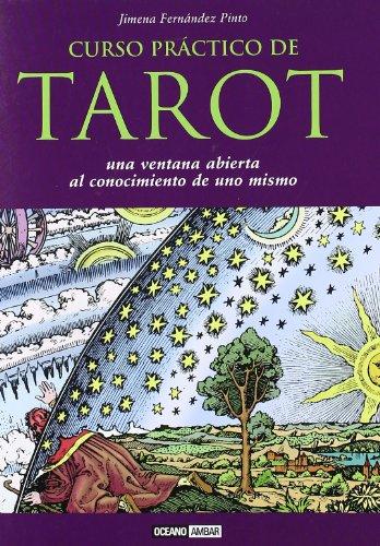 Curso práctico de tarot: Una invitación a descubrir los secretos de la vida personal y el Universo (Esotérica)