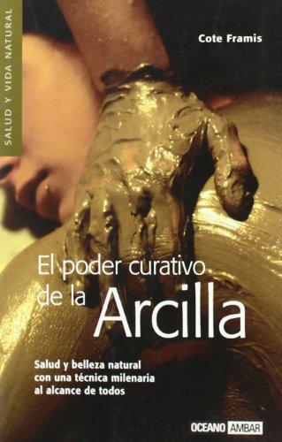 9788475564838: Poder Curativo De La Arcilla