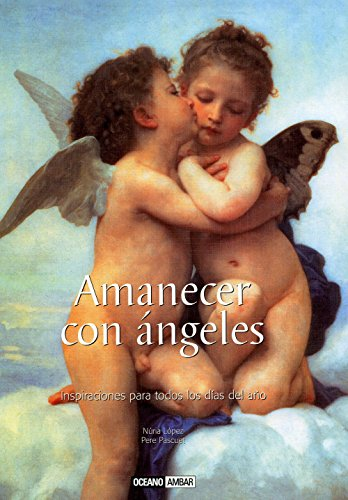 9788475564913: Amanecer con angeles/ Awakening With Angels (Inspiraciones/ Inspirations) (Spanish Edition)