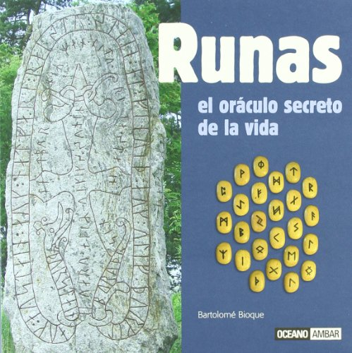 9788475565132: Runas el oraculo secreto de la vida/ Runes The Secret Oracle Of The Life (Ilustrados) (Spanish Edition)
