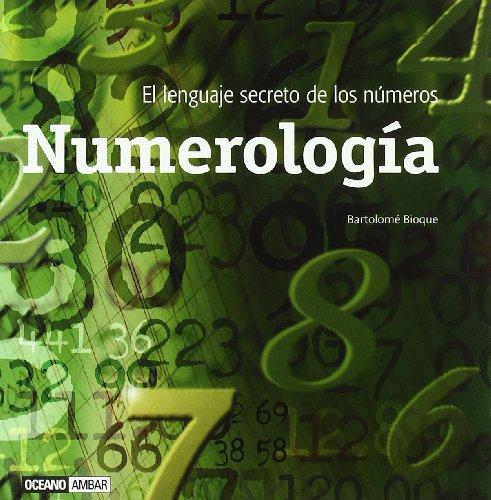 9788475565354: Numerología: Las claves de nuestro pasado, presente y futuro (Esotérica)